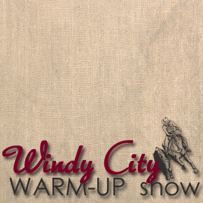 Enter the Windy City Warm-Up Show